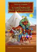 """Lanzamiento de la novela """"El Sabio Popular en el Antiguo Egipto"""""""