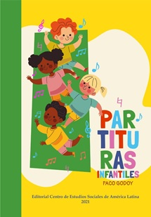 CES-AL y Ecuador Universitario anuncian la publicación PARTITURAS INFANTILES de Paco Godoy