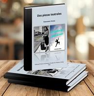 Lanzamiento del libro DOS PIEZAS TEATRALES de Fernando Vieira