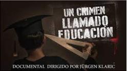 Un crimen llamado educación